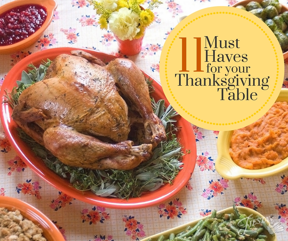 11 Must Haves for Your Thanksgiving Table – Fiesta Blog